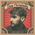 FERNANDEZ, DANI - INCENCIDOS -DELUXE- (Compact Disc)