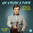 CAPUÇON, RENAUD - VIOLON A PARIS -HQ- (Disco Vinilo LP)