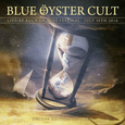 BLUE OYSTER CULT - LIVE AT ROCK AGES FESTIVAL 2016 + DVD (Compact Disc)