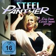 STEEL PANTHER - LIVE FROM LEXXI'S MOM'S GARAGE + DVD