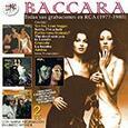 BACCARA - TODAS SUS GRABACIONES EN RCA 1977-1980 (Compact Disc)