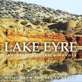 VARIOUS ARTISTS - LAKE EYRE (Compact Disc)