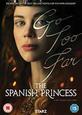 TV SERIES - SPANISH PRINCESS (Digital Video -DVD-)