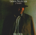 CAMARON DE LA ISLA - CALLE REAL -HQ- (Disco Vinilo LP)