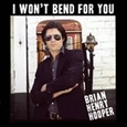 HOOPER, BRIAN HENRY - I WON'T BEND FOR YOU (Disco Vinilo LP)