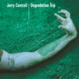 CANTRELL, JERRY - DEGRADATION TRIP -HQ- (Disco Vinilo LP)