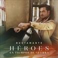 BUSTAMANTE, DAVID - HEROES EN TIEMPOS DE GUERRA (Compact Disc)