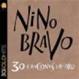 BRAVO, NINO - 30 CANCIONES DE ORO (Compact Disc)