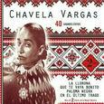 VARGAS, CHAVELA - 40 GRANDES EXITOS (Compact Disc)