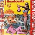 HEADCOATS - BEACH BUMS MUST DIE (Disco Vinilo LP)