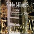 MILANES, PABLO - EVOLUCION (Compact Disc)