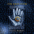 ANDERSON, JON - 1000 HANDS (Compact Disc)