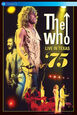 WHO - LIVE IN TEXAS '75 -LIVE- (Digital Video -DVD-)