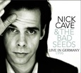 CAVE, NICK - LIVE IN GERMANY 1996 (Compact Disc)